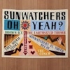 Cover Sunwatchers - Oh Yeah?