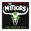 The Meteors The Power Of 3 cover