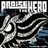 Cover Praise The Hero - About Last Night...