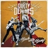 Podiuminfo recensie: The Dirty Denims Back With A Bang!