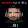 Cover Rodrigo Costa Félix - Tempo