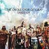 The creole choir of cuba – Tande-la
