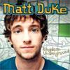 Matt Duke – Kingdom Underground
