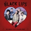 Cover The Black Lips - In A World That`s Falling Apart