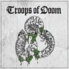 Troops of Doom EP 2013 cover