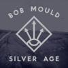 Cover Bob Mould - Silver Age