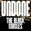 The Black Circles Undone cover