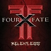 Four By Fate Relentless cover