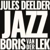 Podiuminfo recensie: Deelder & Van der Lek Jazz