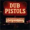 Festivalinfo recensie: Dub Pistols Worshipping the Dollar