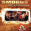 Smogus Live & Unplugged cover
