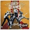 The Dirty Denims Back With A Bang! cover