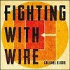 Cover Fighting With Wire - Colonel Blood