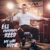 Eli 'Paperboy' Reed My Way Home cover