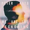 Peter Katz We Are The Reckoning cover