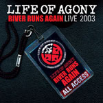 Life Of Agony River Runs Again: Live 2003 cover
