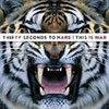 Thirty Seconds to Mars This is War cover