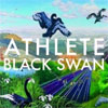 Athlete – Black Swan