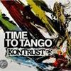 Kontrust – Time To Tango