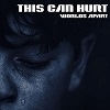 Cover This Can Hurt - Worlds Apart