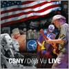 Déjà vu Live – CSNY