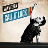 VanVelzen Call It Luck cover