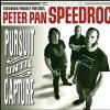 Peter Pan Speedrock - Pursuit Until Capture
