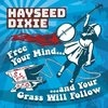 Podiuminfo recensie: Hayseed Dixie Free Your Mind... And Your Grass Will Follow