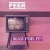 PEER Mad For It! cover