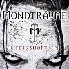 Cover Mondträume - Life Is Short