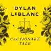 Dylan LeBlanc Cautionary Tale cover