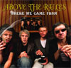 Above the Rules - Where we came from