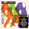 Bill Kirchen – Word To The Wise