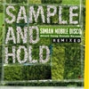 Simian Mobile Disco – Sample And Hold (Attack Decay Sustain Release Remixed)
