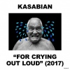 Cover Kasabian - For Crying Out Loud