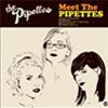 The Pipettes Meet the Pipettes cover