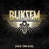 Cover Bliksem - Face The Evil