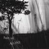 Han Uil - Alone