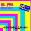 Dr. Phil Needs Help – Vernaggeld