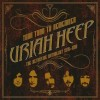 Podiuminfo recensie: Uriah Heep Your Turn To Remember