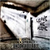 Cover Nick Oliveri`s Uncontrollable - Leave Me Alone