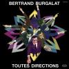 Cover Bertrand Burgalat - Toutes Directions