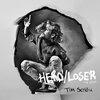 Cover Tim Schou - Hero/Loser