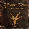 Cover 3 Inches Of Blood - Long Live Heavy Metal