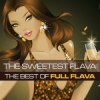Full Flava Sweetest Flava: The Best Of Full Flava cover