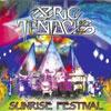 Ozric Tentacles – Sunrise Festival