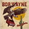 Cover Bob Wayne - Bad Hombre