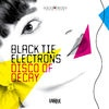 Black Tie Electrons Disco Of Decay cover