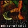 Cover Ripsaw - Bulletgroove