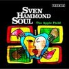 Cover Sven Hammond Soul - The Apple Field